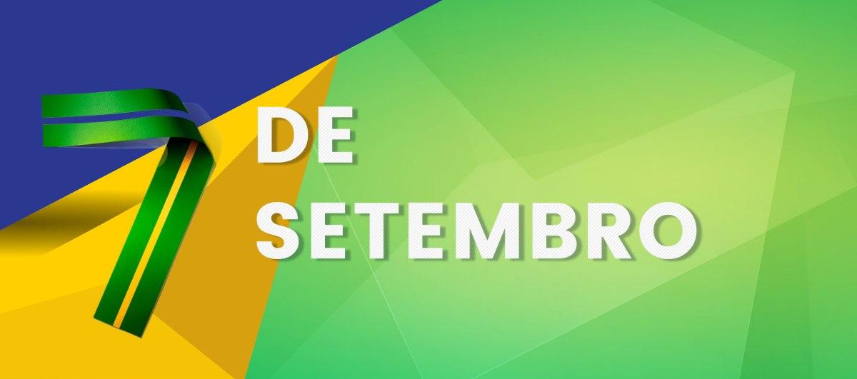 Feriado 7 Setembro – Horários deFuncionamento