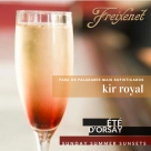 kir royal ete