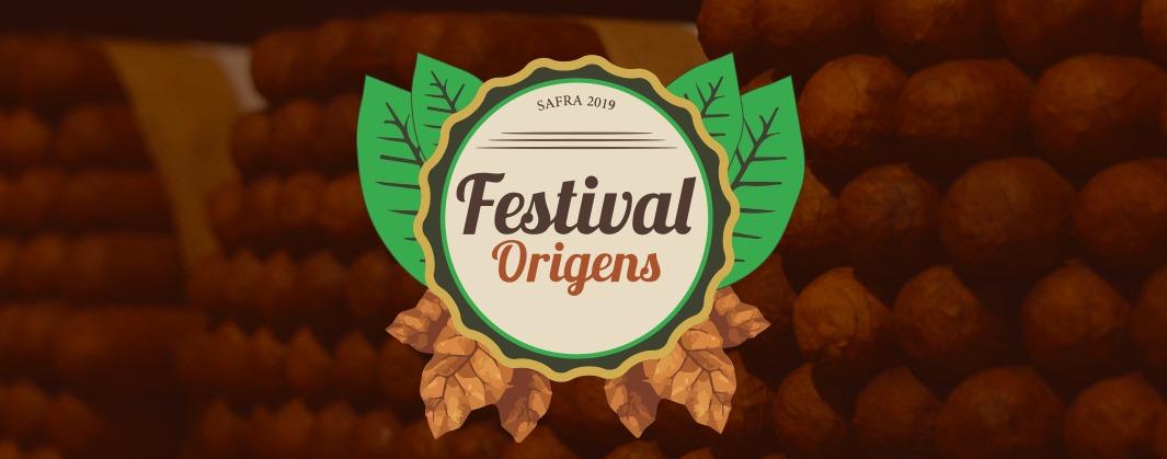 Festival Origens 2019: Cultura, História e Novidades no mercado do charutonacional